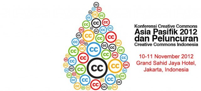 Konferensi Creative Commons Asia Pasifik 2012 Dan Peluncuran Creative Commons Indonesia