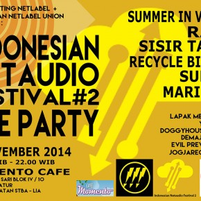 INDONESIAN NETAUDIO FESTIVAL #2 Pre-Party, 7 November 2014, Yogyakarta